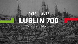 Lubelski IPN podczas 700-lecia Lublina